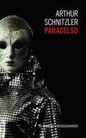 Paracelso - Schnitzler Arthur