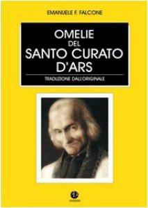 Copertina di 'Omelie del santo curato d'Ars'