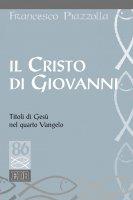 Il Cristo di Giovanni - Francesco Piazzolla