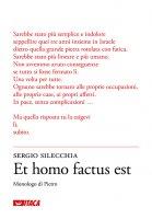 Et homo factus est - Sergio Silecchia