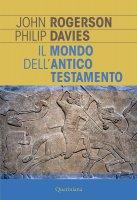 Il mondo dell'Antico Testamento - John W. Rogerson , Philip R. Davies