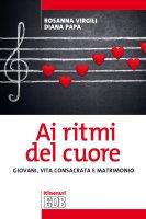 Ai ritmi del cuore - Rosanna Virgili , Diana Papa