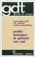 Profilo teologico di Gerhard von Rad (gdt 075) - Wolff Hans W., Rendtorff Rolf, Pannenberg Wolfhart