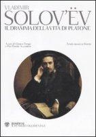 Il dramma della vita di Platone - Vladimir Solov'ëv