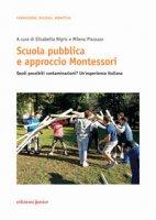 Scuola pubblica e approccio Montessori. Quali possibili contaminazioni? Un'esperienza italiana
