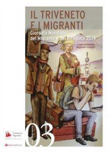 Copertina di 'Il triveneto e i migranti'