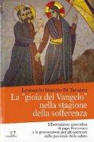 La «gioia del Vangelo» nella stagione della sofferenza - Leonardo N. Di Taranto