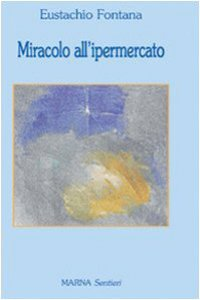 Copertina di 'Miracolo all'ipermercato'