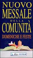 Nuovo messale della comunità Domeniche, solennità e feste - Centro Evangelizzazione e Catechesi «Don Bosco»