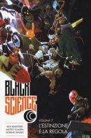 Black science - Remender Rick, Scalera Matteo