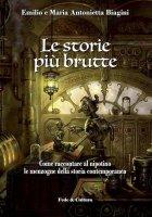 Le storie più brutte - Emilio e Maria Antonietta Biagini