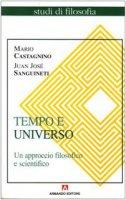 Tempo e universo - Mario Castagnino, Juan Jose Sanguineti