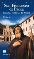 San Francesco di Paola. Eremita e fondatore dei minimi - Benvenuto Rocco