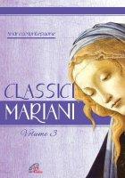 Classici mariani-Volume 3. Canti mariani della tradizione popolare - Andrea Montepaone