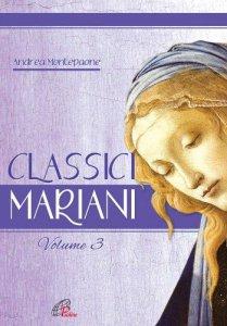 Copertina di 'Classici mariani-Volume 3. Canti mariani della tradizione popolare'
