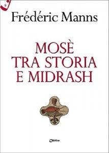 Copertina di 'Mosè tra storia e midrash'