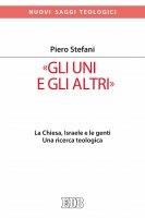 «Gli Uni e gli altri» - Piero Stefani