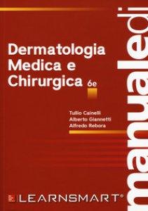 Copertina di 'Manuale di dermatologia medica e chirurgica'