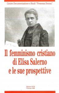 Copertina di 'Il femminismo cristiano di Elisa Salerno e le sue prospettive'