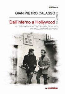 Copertina di 'Dall'inferno a Hollywood. Ediz. integrale'
