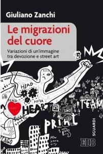 Copertina di 'Le migrazioni del cuore'
