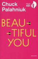 Beautiful you - Palahniuk Chuck