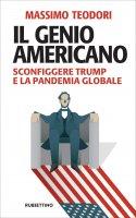 Il genio americano - Massimo Teodori