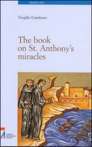 Copertina di 'The book on St. Anthony's miracles'