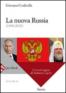 Copertina di 'La nuova Russia  (1990-2015)'