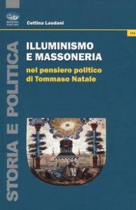 Copertina di 'Illuminismo e massoneria nel pensiero politico di Tommaso Natale'