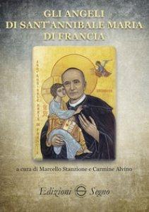 Copertina di 'Gli angeli di sant'Annibale Maria di Francia'