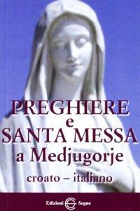 Copertina di 'Preghiere e Santa Messa a Medjugorje'