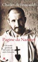 Pagine da Nazaret - De Foucauld Charles