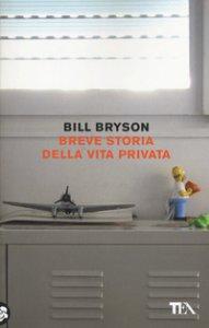 Copertina di 'Breve storia della vita privata'