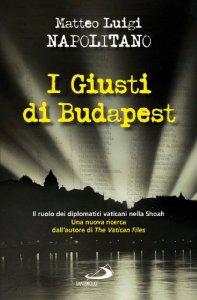 Copertina di 'I giusti di Budapest'