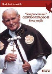 Copertina di 'Sempre con noi. Giovanni Paolo II'
