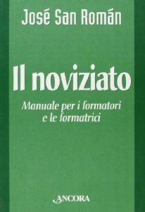 Copertina di 'Il noviziato. Manuale per i formatori e le formatrici'