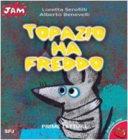 Copertina di 'Topazio ha freddo'