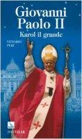 Giovanni Paolo II. Karol il Grande - Peri Vittorio, Maraffa Augusto