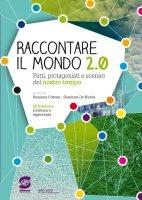 Raccontare il mondo 2.0 - Susanna Cotena, Gianluca De Nicola