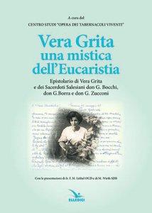 Copertina di 'Vera Grita una mistica dell'Eucaristia'