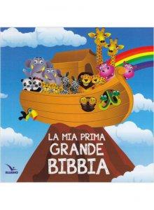 Copertina di 'La mia prima grande Bibbia'