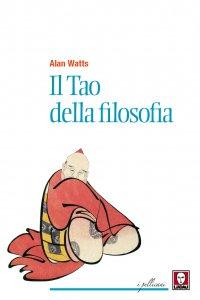 Copertina di 'Il tao della filosofia'