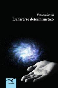 Copertina di 'L' universo deterministico'