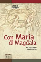 Con Maria di Magdala - Tondo Maria