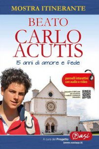 Copertina di 'Beato Carlo Acutis. 15 anni di amore e fede'