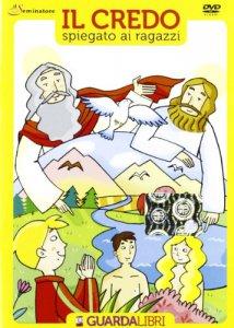 Copertina di 'Il credo spiegato ai ragazzi libro+dvd  guardalibri'
