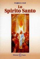 Lo Spirito Santo - Edizioni Segno