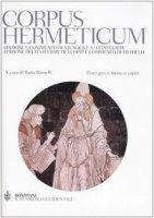 Corpus hermeticum. Con testo greco, latino e copto - Ermete Trismegisto
