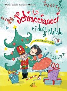 Copertina di 'Lo Schiaccianoci e i doni di Natale (spartito)'
